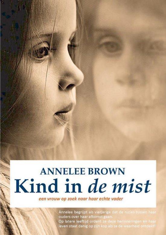 Kind in de mist - Annelee Brown  