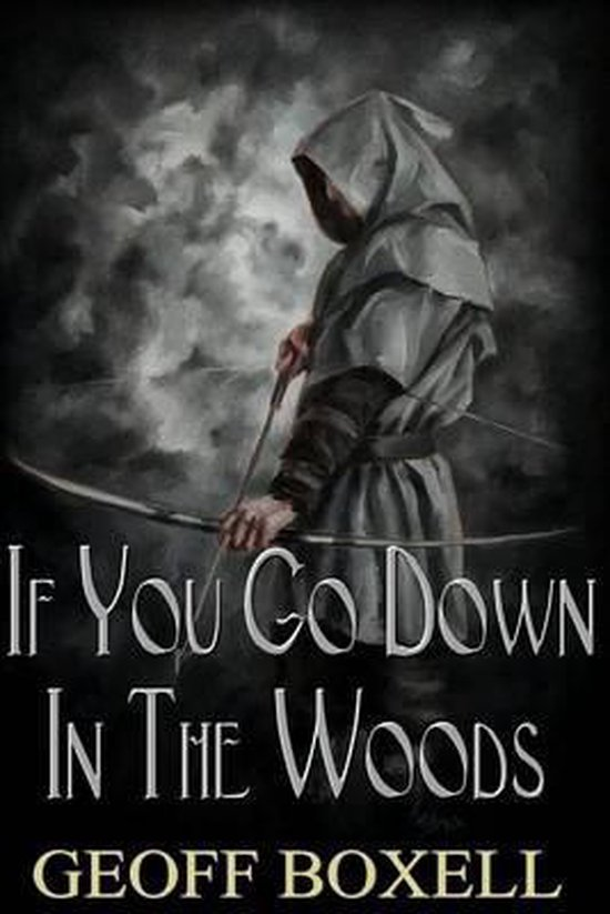 If You Go Down in the Woods