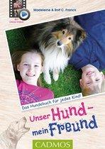 Boek cover Unser Hund, mein Freund van Madeleine Franck