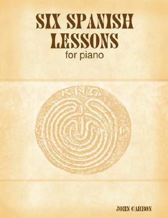 Six Spanish Lessons