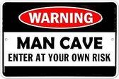 Wandbord - warning Man Cave -20x30cm- relief