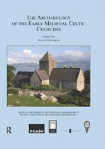 The Archaeology of the Early Medieval Celtic Churches: No. 29