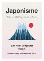 Boek cover Japonisme: Ikigai, Forest Bathing, Wabi-sabi and more van Erin Niimi Longhurst (Onbekend)