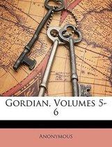Gordian, Volumes 5-6