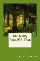 My Diary; Peaceful Tree