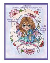 Lacy Sunshine's Moonbeams and Fairy Tale Dreams Coloring Book