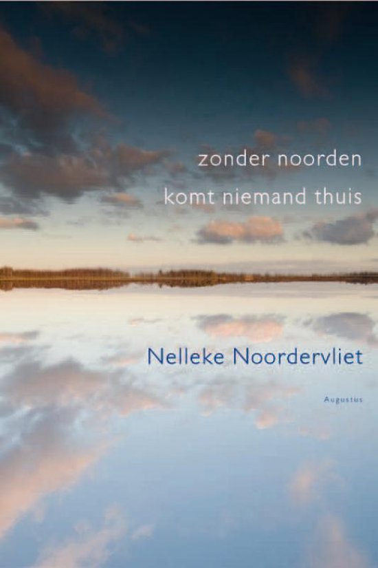 Zonder noorden komt niemand thuis - Nelleke Noordervliet |
