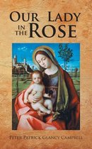 Omslag Our Lady in the Rose