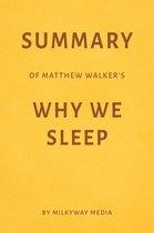 Summary of Matthew Walker's Why We Sleep