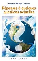 Réponses à quelques questions actuelles