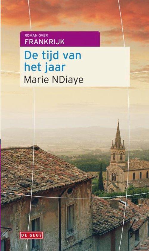 Boek cover De Tijd Van Het Jaar van Marie Ndiaye (Paperback)