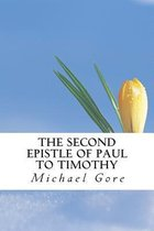 Boek cover The Second Epistle of Paul to Timothy van Ps Michael Gore