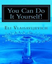 You Can Do It Yourself!