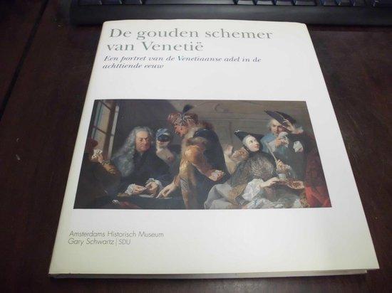 De gouden schemer van venetië - Dulcia Meijers |