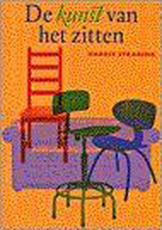 Kunst van het zitten - H.A.M. Staarink |