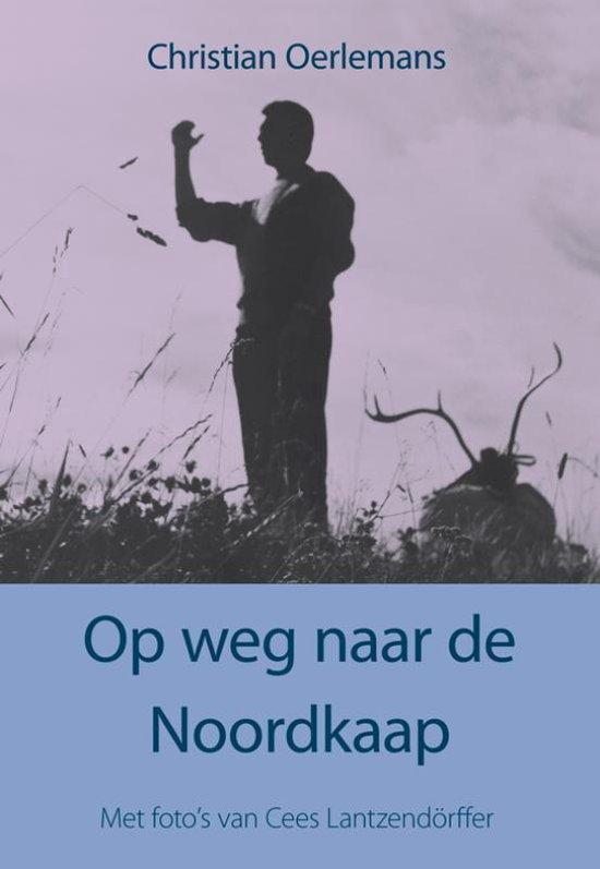 Op weg naar de Noordkaap - Christian Oerlemans   Fthsonline.com