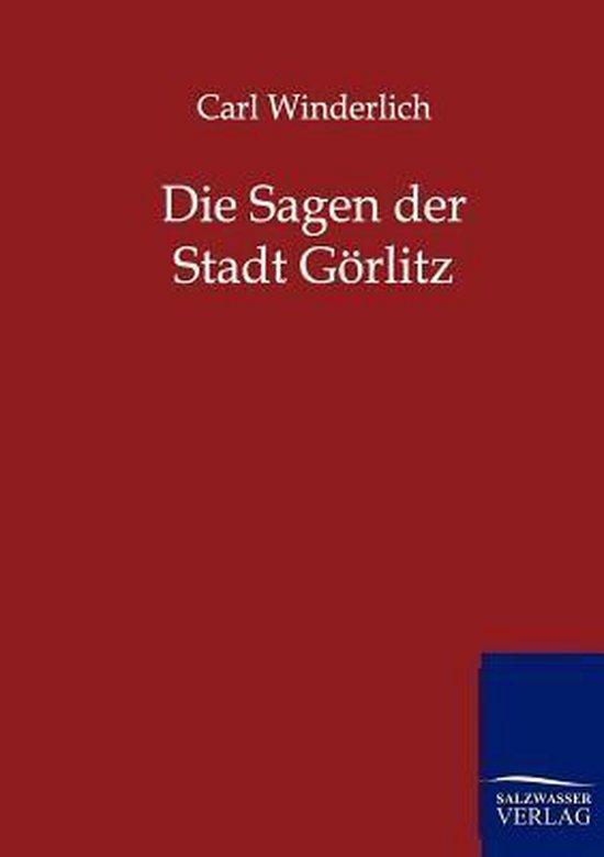 Die Sagen der Stadt Goerlitz