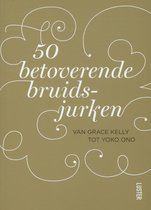 50 Betoverende bruidsjurken