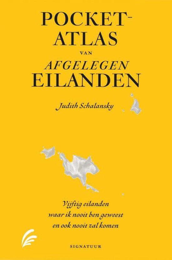 Pocketatlas van afgelegen eilanden - Judith Schalansky |