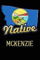 Montana Native Mckenzie