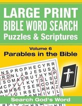 Large Print - Bible Word Search Puzzles with Scriptures, Volume 6