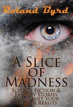 A Slice of Madness