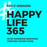 Boek cover Happy life 365 van Kelly Weekers (Onbekend)
