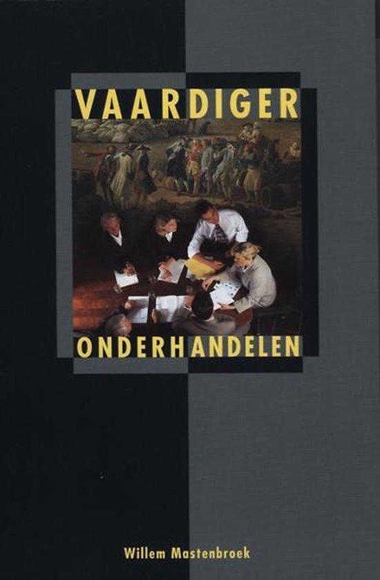 Vaardiger onderhandelen - W.F.G. Mastenbroek |