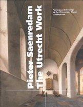 Pieter Saenredam, the Utrecht Work
