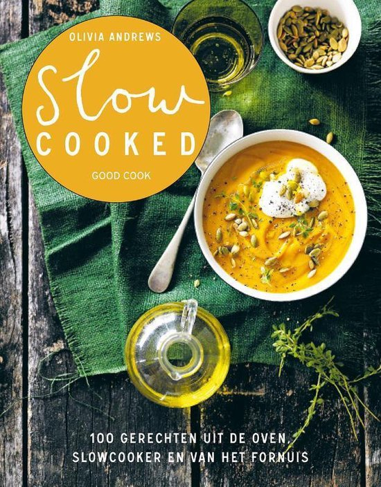 Slow cooked - Olivia Andrews |