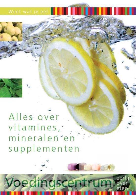 Boek cover Weet wat je eet - Alles over vitamines, mineralen en supplementen van Nvt.