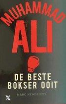 Muhammed Ali - De beste bokser ooit