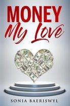 Money, my Love