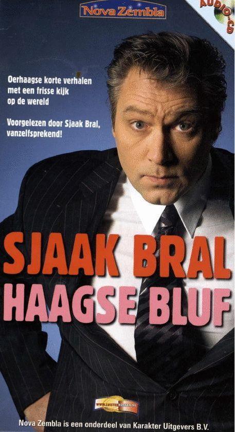 Haagse bluf - Sjaak Bral |
