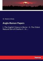 Anglo-Roman Papers