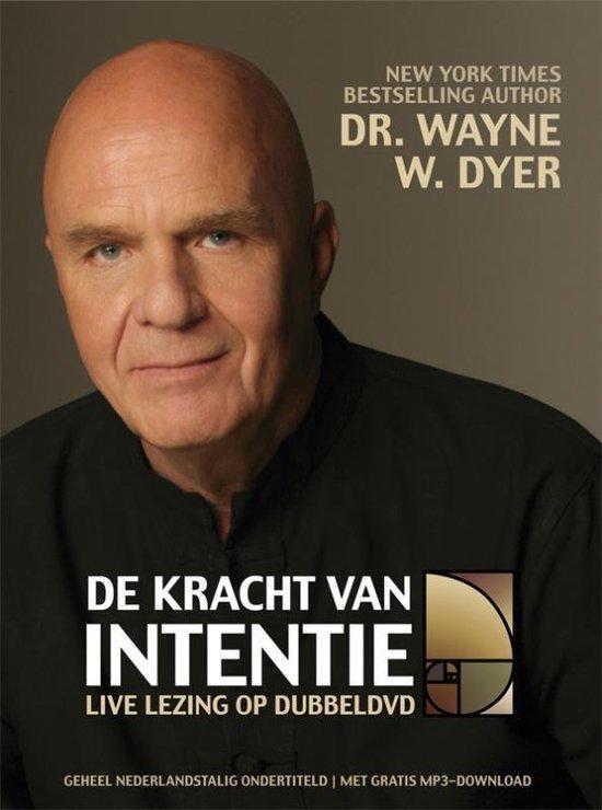 De kracht van intentie - Wayne W. Dyer  