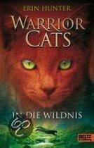 Warrior Cats Staffel 1/01. In die Wildnis