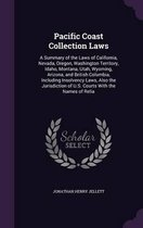 Pacific Coast Collection Laws