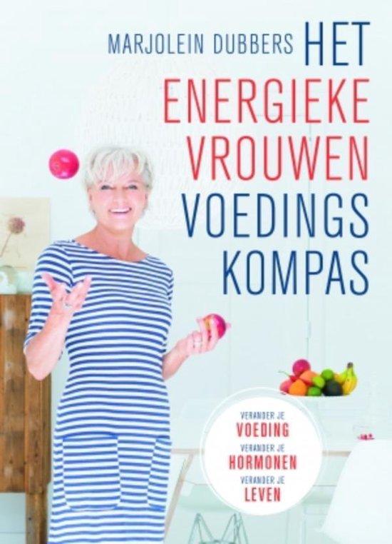 Boek cover Het Energieke Vrouwen Voedingskompas van Marjolein Dubbers (Onbekend)
