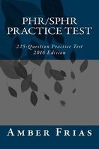 Phr/Sphr Practice Test - 2016 Edition