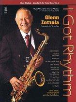 I Got Rhythm - Standards for Tenor Sax, Vol. 2