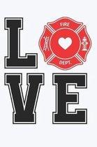 Love Fire Dept
