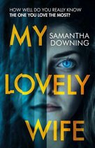 Boek cover My Lovely Wife van Samantha Downing