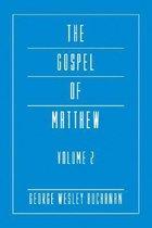 The Gospel of Matthew, Volume 2
