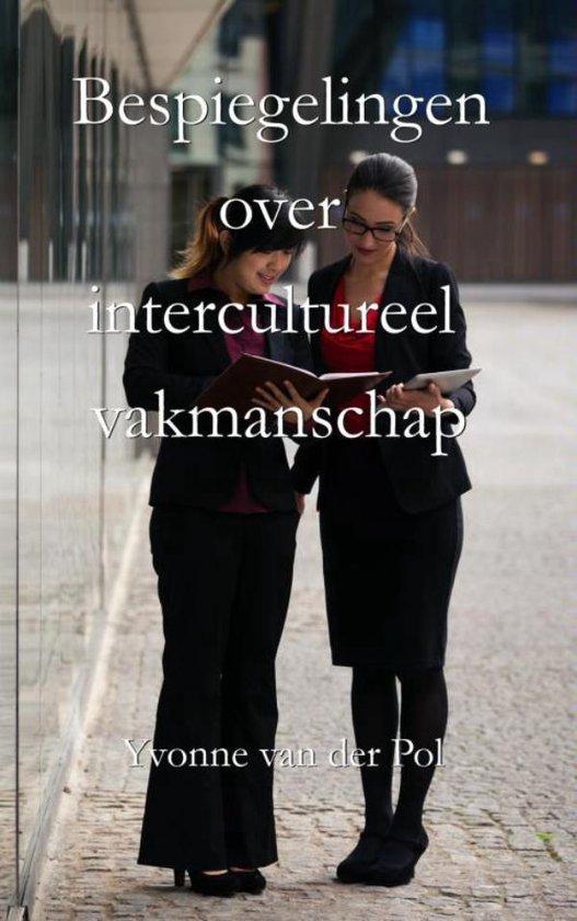 Bespiegelingen over intercultureel vakmanschap - Yvonne van der Pol pdf epub