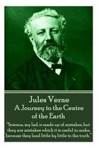 Jules Verne - A Journey to the Centre of the Earth