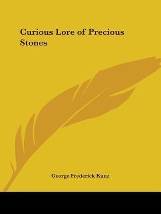 Curious Lore of Precious Stones (1913)