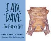 I Am Dave