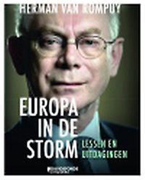Europa in de storm - Herman van Rompuy |