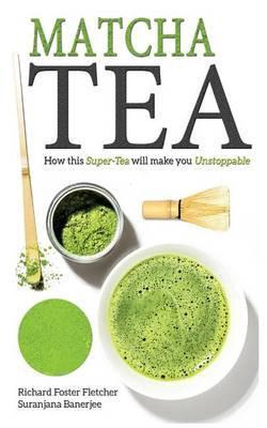 Boek cover Matcha Tea van Richard Foster-Fletcher (Paperback)